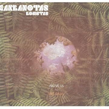 Garbanotas Bosistas - Above Us (cover)